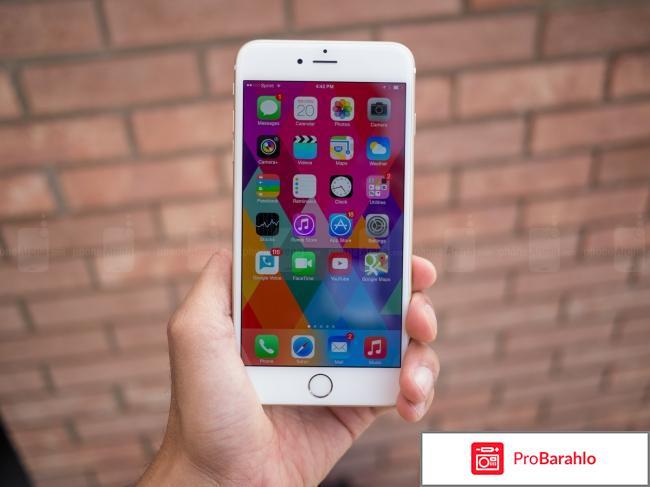 Отзывы iphone 6 plus отрицательные отзывы