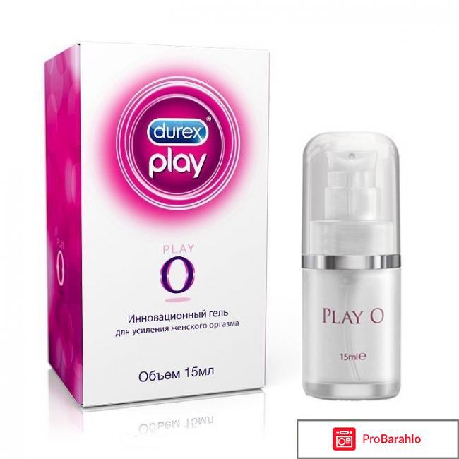 Гель для усиления женского оргазма Durex Play O отрицательные отзывы