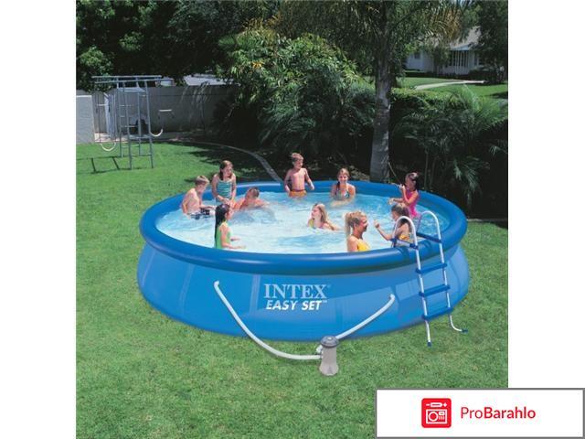 Intex easy set pool реальные отзывы