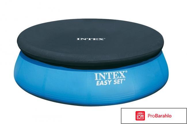 Intex easy set pool отрицательные отзывы
