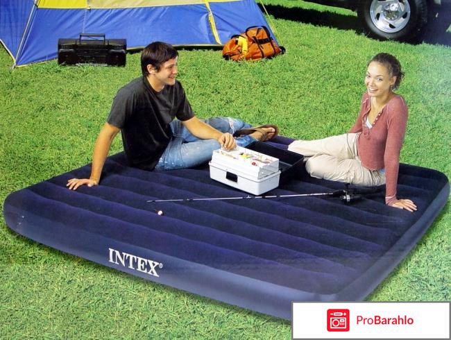 Надувной матрас Intex King Classic отрицательные отзывы