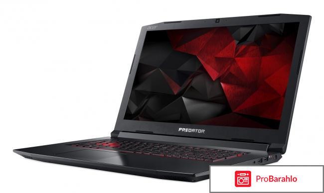 Acer Predator Helios 300 PH317-51-553H, Black отрицательные отзывы
